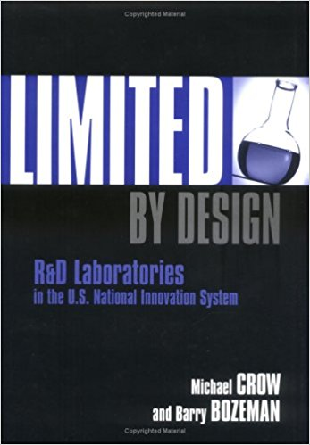 Limited by Design: R&D Laboratories in the U.S. National Innovation System cover