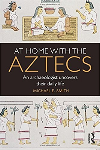 At Home with the Aztecs book cover