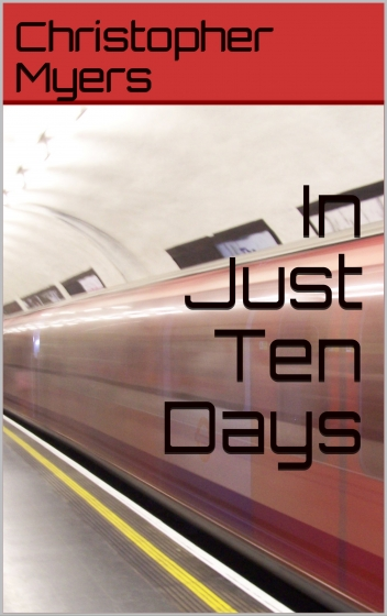 """Book cover for """"In Just Ten Days' with speeding subway car"""