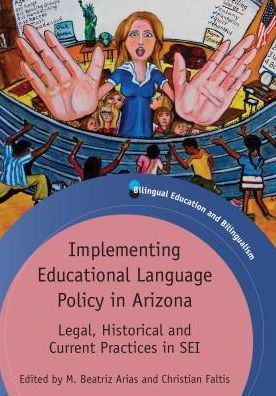 Cover of Implementing Educational Language Policy in Arizona