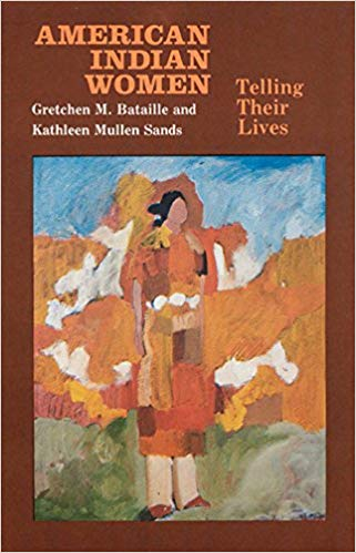 Cover of American Indian Women by Gretchen Bataille and Kathleen Mullen Sands