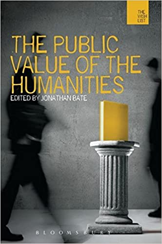 Cover of The Public Value of the Humanities edited by Jonathan Bate