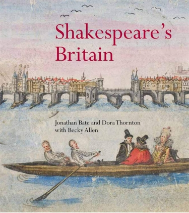 Cover of Shakespeare's Britain co-written by Jonathan Bate