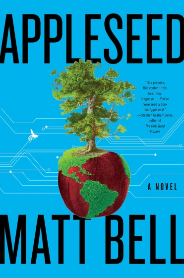 Cover of Appleseed by Matt Bell