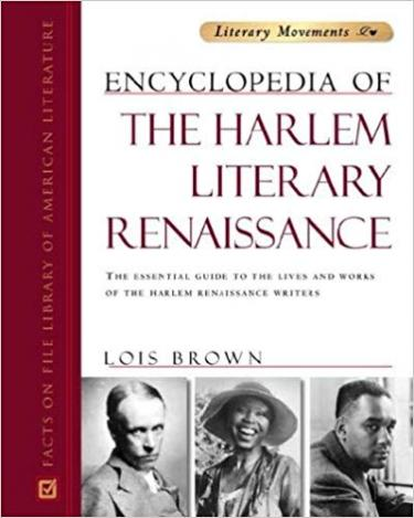 "Cover of ""Encyclopedia of the Harlem Literary Renaissance"" by Lois Brown featuring various portraits"