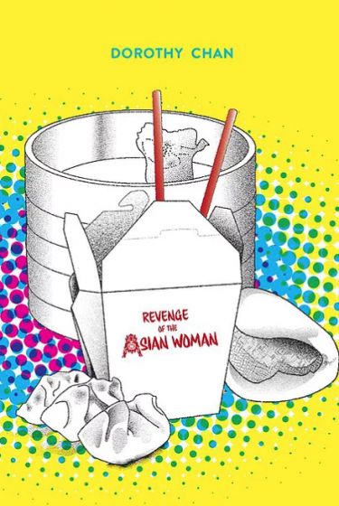 Cover of Revenge of the Asian Woman by Dorothy Chan