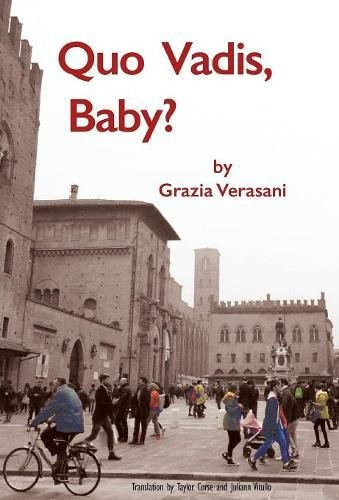 Cover of Quo Vadis, Baby? translated by Taylor Corse and Juliann Vitullo