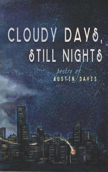 Cover of Cloudy Days, Still Nights by Austin Davis