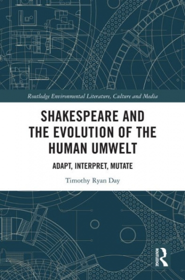 Cover of Shakespeare and the Evolution of the Human Umwelt by Timothy Ryan Day