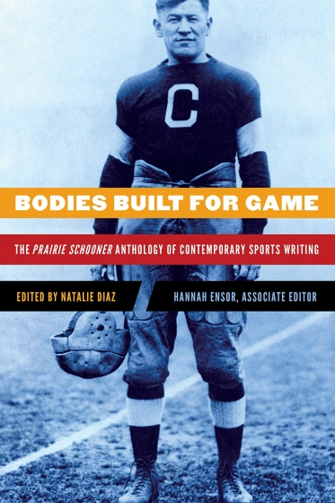 Cover of Bodies Built for Game edited by Natalie Diaz