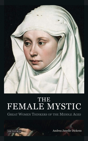 Cover of The Female Mystic by Andrea Janelle Dickens