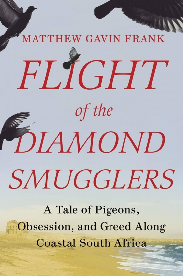 Cover of Flight of the Diamond Smugglers by Matthew Gavin Frank