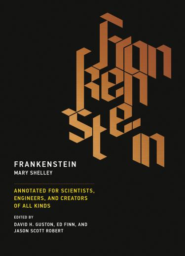 """Cover image for """"Frankenstein: Annotated for Scientists, Engineers, and Creators of All Kinds,"""" featuring a black background and orange stylized text."""