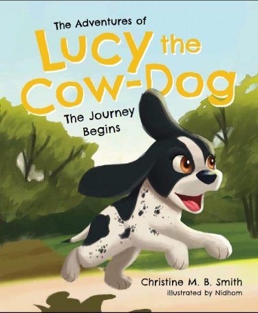 """Book cover of """"The Adventures of Lucy the Cow-Dog"""" with an illustration of a dog running on it"""
