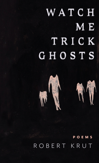 """Book cover for """"Watch Me Trick Ghosts"""""""