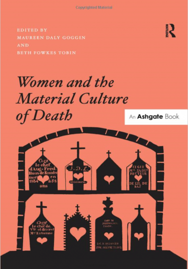 Cover of Women and the Material Culture of Death