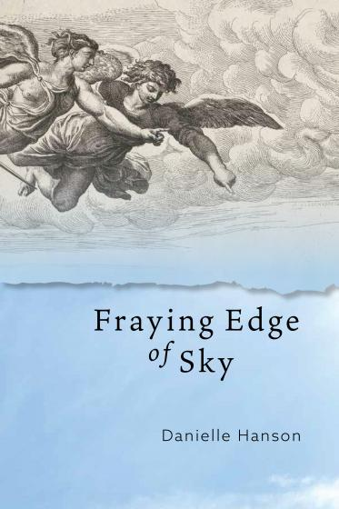 Cover of Fraying Edge of Sky by Danielle Hanson