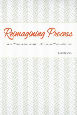 Cover of Reimagining Process by Kyle Jensen