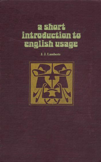 "Cover of ""A Short Introduction to English Usage"" by J.J. Lamberts"