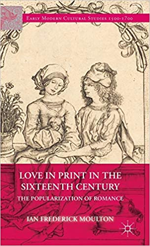 """""""Love in Print in the Sixteenth Century"""" book cover"""