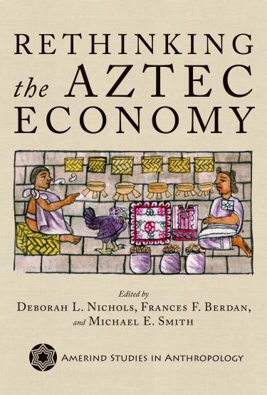 Rethinking the Aztec Economy book cover