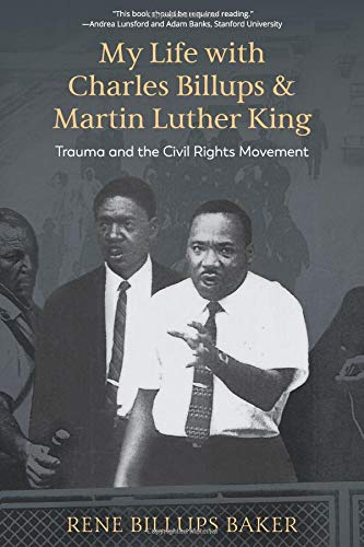 Cover of My Life with Charles Billups and Martin Luther King by Rene Billups Baker and Keith Miller