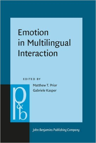 Cover of Emotion in Multilingual Interaction edited by Matthew Prior and Gabriele Kasper