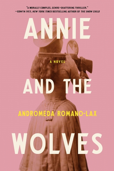 Cover of Annie and the Wolves by Andromeda Romano-Lax