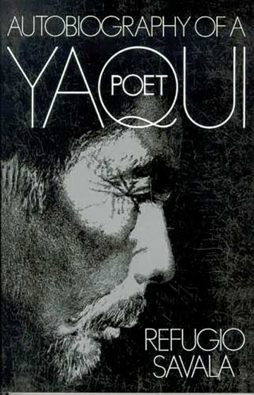 Cover of Autobiography of a Yaqui Poet edited by Kathleen Mullen Sands