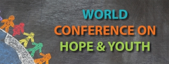 World Conference on Hope & Youth