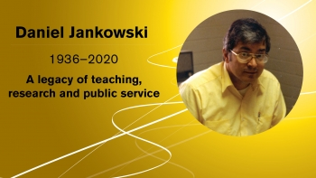 Daniel Jankowski legacy of teaching, research and public service