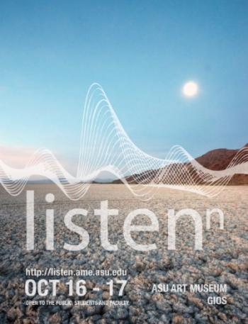Poster for the Listen(n) Symposium, featuring a pristine desert lanscape