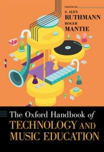 Oxford Handbook of Technology and Music Education