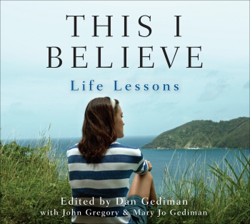 "Cover of book ""This I Believe: Life Lessons"""