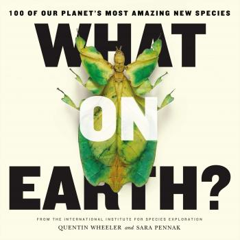 WHAT ON EARTH? features the Top 100 new species from the past decade
