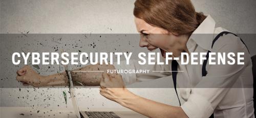 cybersecurity self-defense
