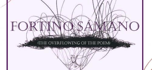 """Fortino Sámano (The Overflowing of the Poem)"""