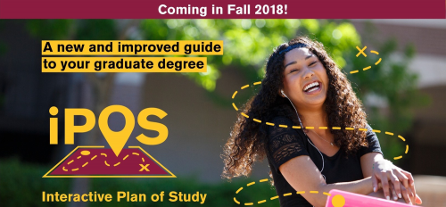 Interactive Plan of Study iPOS update coming in Fall 2018