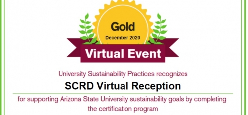 School of Community Resources and Development, Gold, Sustainability, Certificate, Reception, Fall 2020