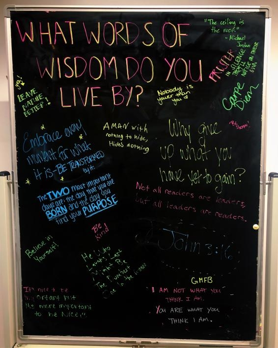 "blackboard in Downtown Phoenix campus Library asks: ""What words of wisdom do you live by?"""