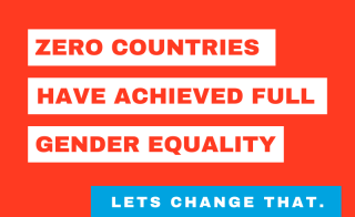 "graphic that says ""zero countries have achieved full gender equality. Let's change that."""