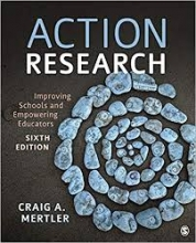 "Cover of ""Action Research: Improving Schools and Empowering Educators, Sixth Edition"""