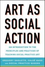 Art as Social Action book cover