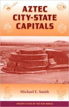 Aztec City-State Capitals book cover image