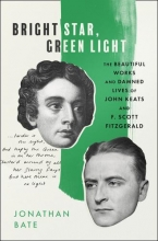 Cover of Bright Star, Green Light by Jonathan Bate