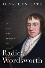 Cover of U.S. edition of Radical Wordsworth by Sir Jonathan Bate