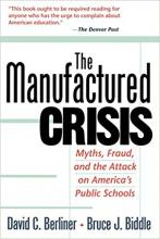 The Manufactured Crisis