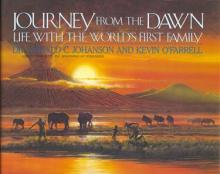 Journey From the Dawn: Life With the World's First Family