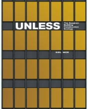 """Image of facade of the Seagram Building in New York City. With gold-paned windows and steel frame. Title """"Unless: The Seagram Building Construction Ecology"""" and author Kiel Moe's name are superimposed on the image."""