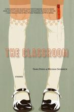 "Cover of ""The Classroom"" featuring an illustration of a girl's legs with knee-high socks"